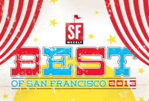 2013 SF Weekly Best Of Winner....